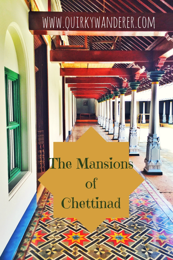 Mansions of Chettinad